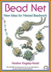 Bead Net: New Ideas for Netted Beadwork