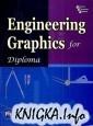 Книга Engineering Graphics for Diploma