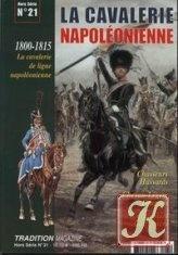 Журнал Tradition Magazine Hors Série №21: La cavalerie napoléonienne