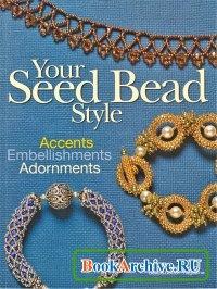Книга Bead&button - Your Seed Bead Style.