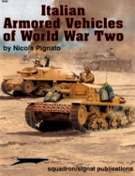 Книга Italian Armored Vehicles of World War Two