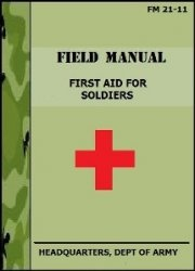 Книга First Aid for Soldiers. FM 21-11