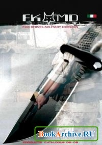 Книга FKMD (Fox Knives Military Division) Products Catalogue 2008-2009
