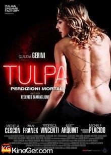 Tulpe - D monen der Begierde (2012)