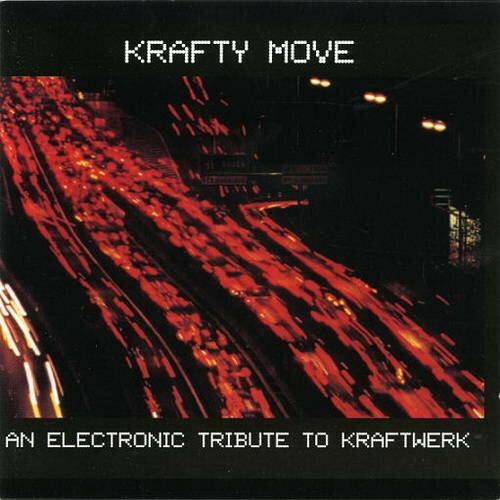 VA - Krafty Move - An Electronic Tribute To Kraftwerk (1997) MP3
