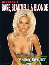 Журнал Playboys Bare, Beautiful & Blonde (January 1996 Supplement).
