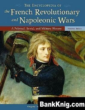 Книга The Encyclopedia of the French Revolutionary and Napoleonic Wars