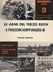Книга Le Armi del Terzo Reich il Panzerkampfwagen III pt.2 (Documenti Esercito 3)