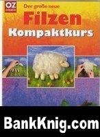 Книга Kompaktkurs Filzen pdf 46,54Мб