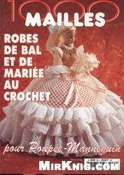 Журнал 1000 Mailles Nomero special hors-serie robes de bal Et De Mariee Au Crochet