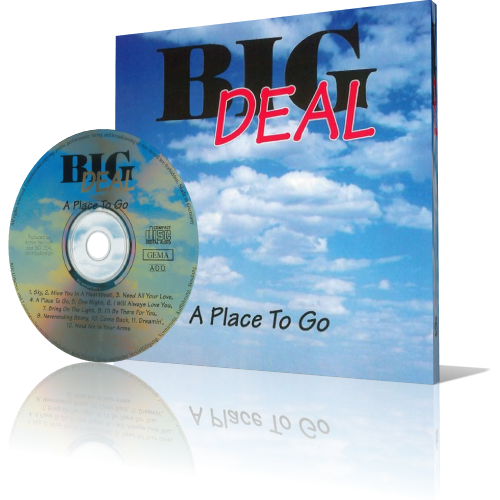 (Melodic Rock | AOR) [CD] Big Deal - A Place To Go - 1995, FLAC (image+.cue), lossless
