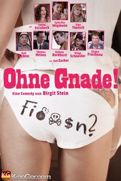 Ohne Gnade! (2013)