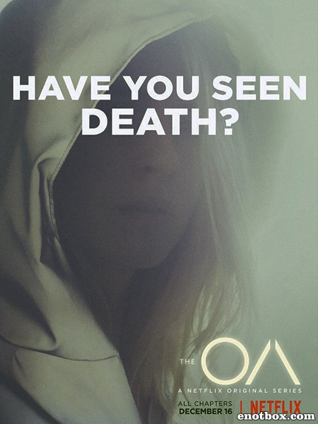 ОА (1 сезон: 1-8 серии из 8) / The OA / 2016 / ПД (HamsterStudio) WEB-DLRip + WEB-DL (720p)