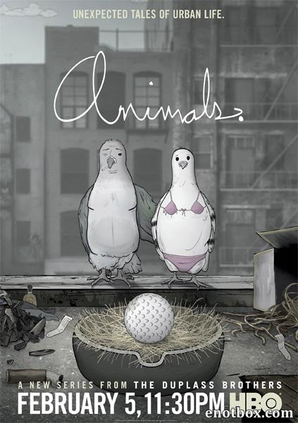 Звери (Животные) (2 сезон: 1-10 серии из 10) / Animals / 2017 / ПД / HDTVRip + HDTV (720p)