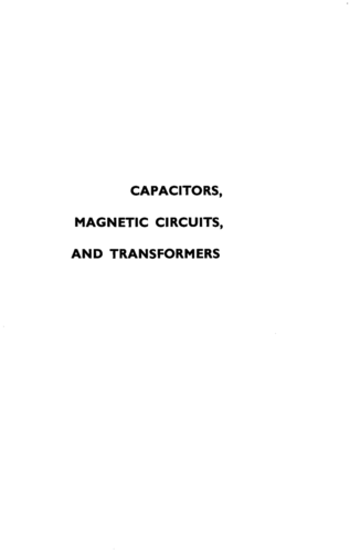 Capacitors, Magnetic Circuits, and Transformers - Leander Matsch - Book Cover