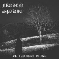 Frozen Spirit >  The Light Shines No More (2016)