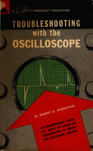 Troubleshooting with the Oscilloscope - Robert G. Middleton - Book Cover