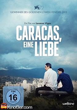 Caracas, Eine Liebe (2015)