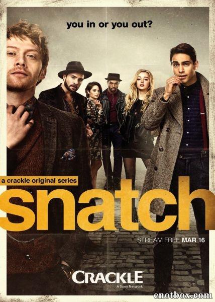 Большой куш (1 сезон: 1-10 серии из 10) / Snatch / 2017 / ПМ (LostFilm) / WEBRip + WEBRip (720p)