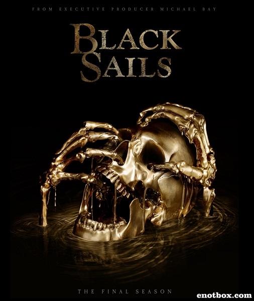 Черные паруса / Black Sails - Полный 4 сезон [2016, WEBRip |, WEBRip 720p, 1080p] (Amedia | LostFilm)