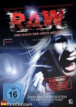 RAW - Der Fluch der Grete Müller (2012)