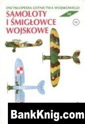 Книга Samoloty i śmigłowce wojskowe (Encyklopedia lotnictwa wojskowego 10) pdf в rar 28,4Мб