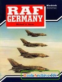 Книга RAF Germany (Warbirds Fotofax).