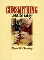 Книга Gunsmithing Made Easy