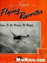 Журнал Ryan Flying Reporter Vol.5 No.6