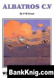 Книга Albatros - Windsock DataFile. #081. Albatros C.V – pdf  13,72Мб