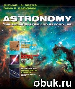 Книга Astronomy: The Solar System and Beyond
