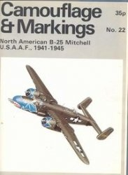 Книга Camouflage & Markings Number 22: North American B-25 Mitchell U.S.A.A.F., 1941-1945