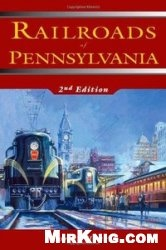 Книга Railroads of Pennsylvania (2nd edition)