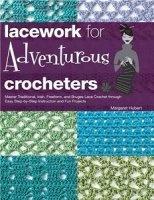 Книга Lacework for Adventurous Crocheters jpeg 107Мб