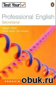 Книга Test Your Professional English: Secretarial