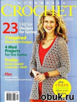 Журнал Interweave Crochet Spring 2010