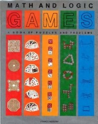 Книга Math and Logic Games: A Book of Puzzles and Problems