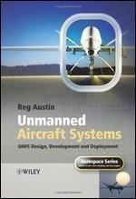 Книга Unmanned Air Systems: UAV Design, Development and Deployment