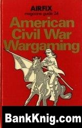 Книга Airfix Magazine Guide 24 American Civil War Wargaming pdf 21,49Мб