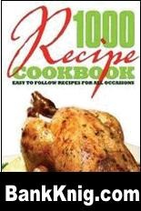 Книга 1000 Recipe Cookbook pdf 3,06Мб
