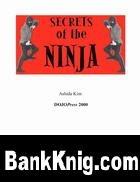 Книга Secrets of the Ninja  1,63Мб