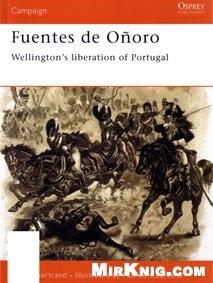 Книга Osprey Campaign №99. Fuentes de Onoro 1811