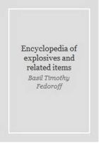 Книга Encyclopedia of explosives and related items (Volumes 1-10)