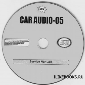 Книга Коллектив авторов - Car Audio-5. Service manuals