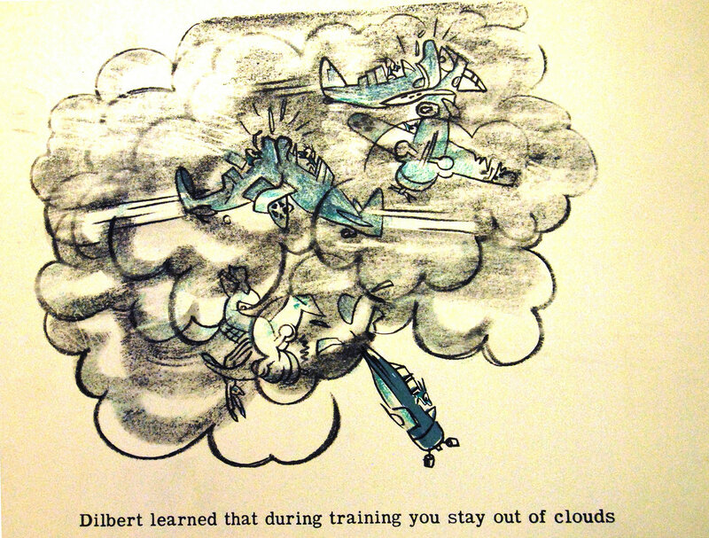 Dilbert learned that during training you stay out of the clouds