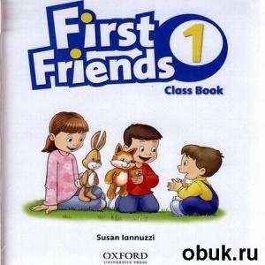 Книга Iannuzzi S. - First Friends - 1