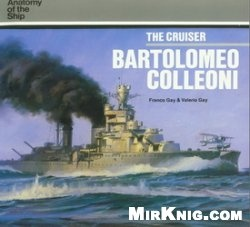 Книга The Cruiser Bartolomeo Colleoni
