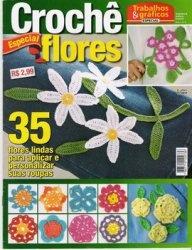 Журнал CROCHE FLORES Especial / Trabalhos & graficos especial