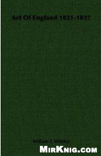 Книга Art in England, 1821-1837 / Искусство Англии 1821-1837 гг