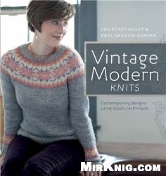 Книга Vintage Modern Knits: Contemporary Designs Using Classic Techniques